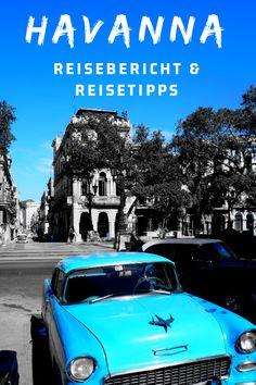 Cuba Havana Travel Tips Us Travel, Travel Mug, Travel Tips, Travel Plan, Top 14, Travel Around The World, Around The Worlds, Travel Report, Reisen In Europa