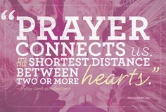 Prayer Connects Us - Prayer Connects Us - Holley Gerth - incourage.me. Click on above picture to see article.
