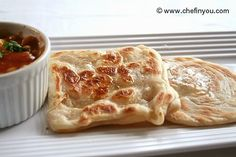 Roti Canai (I had this in Malaysia....it's a common Mamak street food and so delicious served with vegetable curry)