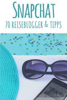Snapchat: 70 Reiseblogger Lieblinge & Tipps - lies mehr dazu auf meinem Reiseblog!   Travel on Toast Luxury Travel Blog