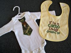 """Perfect! Camo Baby Boy Gift Set - Yellow Baby """"If I'm in Camo Daddy Dressed Me"""" Bib and Camo Tie Onesie - Perfect for Daddy's Little Hunter on Etsy, $17.50"""