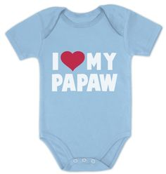 I Love My Papaw - Father's Day Gift for Grandpa Baby Onesie Papa #FriendsTShirts…