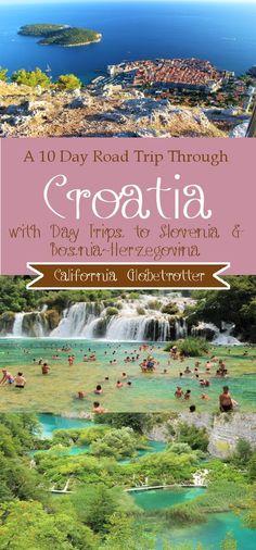 10 Day Road Trip Through #Croatia with day trips to Lake Bled & Ljubljana, #Slovenia & Mostar, #Bosnia-Herzegovina - Plitvice National Park | Krka National Park | Split | Zagreb | Zadar | Dubrovnik - Summer Road Trip - Croatian Road Trip - Balkan Road Trip - California Globetrotter