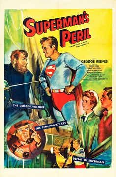 Superman's Peril with George Reeves Original Superman, Superman Family, Batman And Superman, Superman Artwork, Superman Stuff, Movie Posters For Sale, Film Posters, George Reeves, Action Comics 1