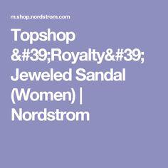 Topshop 'Royalty' Jeweled Sandal (Women)   Nordstrom