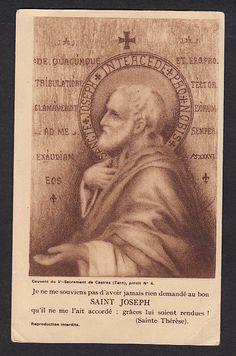 Je ne me souviens pas d'avoir jamais rien demandé au bon Saint Joseph qu'il ne me l'ait accordé: grâces lui soient rendues! - Sainte Thérèse de Lisieux.