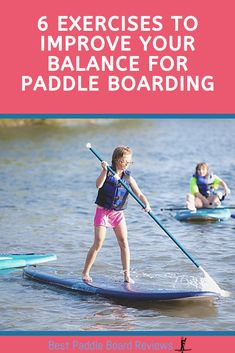 Good balance is important for paddle boarding. Here are 6 exercises to help improve your balance for better paddle boarding and less falls! Best Paddle Boards, Sup Paddle Board, Sup Stand Up Paddle, Inflatable Paddle Board, Standup Paddle Board, Balance Trainer, Sup Yoga, Balance Exercises, Remo