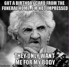 Funny Happy Birthday Memes - Happy Birthday Funny - Funny Birthday meme - - Funniest Happy Birthday Meme Old Lady The post Funny Happy Birthday Memes appeared first on Gag Dad. Birthday Messages, Birthday Images, Birthday Cards, Birthday Ideas, Funny Happy Birthday Meme, Happy Birthday Wishes, Birthday Greetings, Humor Birthday, Happy Birthday Lady