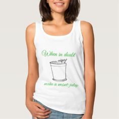 Make A Mint Julep Basic Tank Top from BonVivantNOLA Shop.
