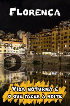 Procurando o melhor da vida noturna em Florença? Veja as opções de bares, baladas e dicas sobre o que fazer à noite na capital da Toscana, na Itália.