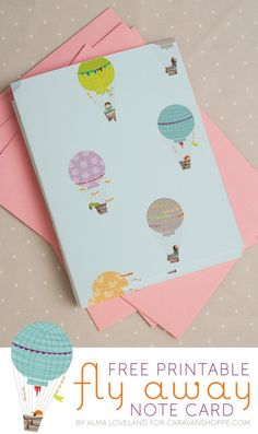 Free Printable: fly away note card