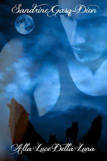 Leggere è magia: Anteprima: Alla luce della luna di Sandrine Gasq-D...