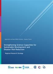 Strengthening Science Capacities for Sustainable Development and Disaster Risk Reduction: Regional Research Strategy