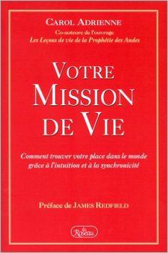 Votre mission de vie: Amazon.ca: Books