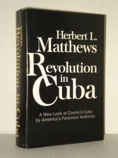 Revolution in Cuba, An Essay in Understanding, A New look at Castro's Cuba; Fahrenheit 451 Bookstores Books & blogs for Activists, Progressive readers & Revolutionary Minds - fah451bks.com / fah451bks.wordpress.com