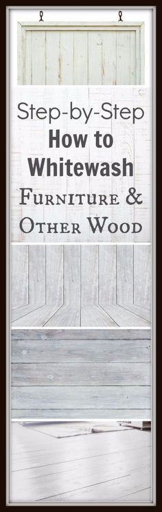 DIY Furniture Refinishing Tips - Whitewashing Furniture - Creative Ways to Redo Furniture With Paint and DIY Project Techniques - Awesome Dressers, Kitchen Cabinets, Tables and Beds - Rustic and Distressed Looks Made Easy With Step by Step Tutorials