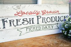 make sign from pallet; recipe for paint, lettering tutorials {Ella Claire}: Fresh Produce Sign for My Garden~ Tutorial and Template Pallet Signs, Wood Signs, Layout Design, Design Design, Produce Stand, Produce Bags, Farm Signs, Garden Signs, Do It Yourself Home