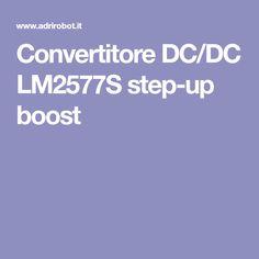Convertitore DC/DC step-up boost Voltage Regulator, Step Up