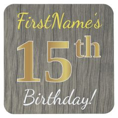 Faux Wood, Faux Gold 15th Birthday + Custom Name Square Paper Coaster