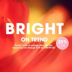 BRIGHTS are on sale! Pick up for #MallyTrends today before the sale expires at 11:59pmET today!