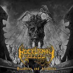 """[CRÍTICAS] NOCTURNAL HOLLOW (VZE) """"Deathless and fleshless"""" CD 2016 (Underground movement)"""