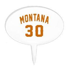 #Montana 30 Birthday Designs Cake Topper - #giftidea #gift #present #idea #number #thirty #thirtieth #bday #birthday #30thbirthday #party #anniversary #30th