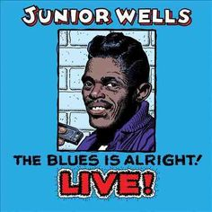 Personnel: Junior Wells (vocals, harp); Ed Wooten (guitar); Doug Fagan, Mohammed Soloman (saxophone); Joe Burton (trombone); Johnny Iguana (keyboards); Willie Hayes (drums). Liner Note Author: Barry L