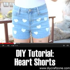 DIY Tutorial: Heart Shorts ►► http://www.diycraftzone.com/diy-tutorial-heart-shorts/?i=p