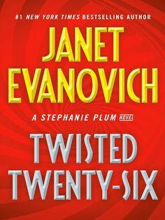 Reading books Twisted Twenty-Six (Stephanie Plum) EPUB - PDF - Kindle Reading books online Twisted Twenty-Six (Stephanie Plum) with easy simple steps. Twisted Twenty-Six (Stephanie Plum) Books format, Twisted Twenty-Six (Stephanie Plum) kindle, pdf online New York Times, Ny Times, Janet Evanovich, Believe, Medical Advice, Health Advice, Look At You, Book Cover Design, Free Reading