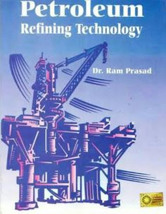 Petroleum Engineering, Chemical Engineering, Process Engineering, Study Notes, Textbook, Books Online, Chemistry, Novels, Books