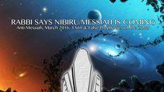 RABBI SAYS NIBIRU/MESSIAH IS COMING [TX68?]: Anti-Messiah, March '16 & F...