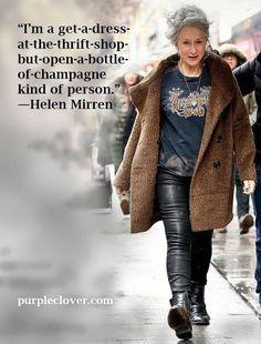 Helen Mirren - she's bloody lovely. Helen Mirren - she's bloody lovely. Helen Mirren, Wise Women, Strong Women, Fierce Women, Cool Winter, I Look To You, Looks Style, My Style, Clothes For Women Over 50