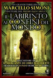 Il Labirinto ai Confini del Mondo di #MarcelloSimoni #Thriller #NewtonCompton
