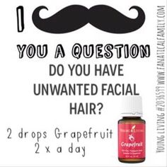 Do you have unwanted facial hair? Get rid of it using grapefruit oil! I love love love this stuff for so many things but especially for this contact me to find out how to get hold of it for yourself Essential Oils For Hair, Doterra Essential Oils, Young Living Essential Oils, Yl Oils, Coconut Oil For Skin, Organic Coconut Oil, Natural Hair Removal, Healthy Oils, Young Living Oils