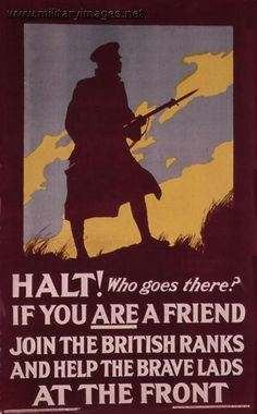 """""""Halt! Who goes there?""""...WW I British war poster."""