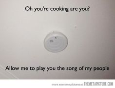 Every time I cook…