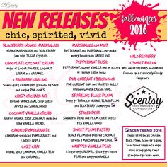 SCENTSY - SCENTS - NEW RELEASES FALL/WINTER 2016 FLYER BY: Brittany Gerrity Admin Of: No-Nonsense Canadian Flyer Sharing Group On Facebook www.brittanygerrity.scentsy.ca