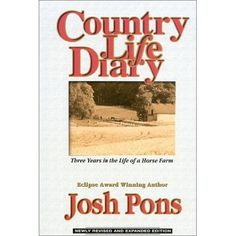 """""""Country Life Diary,"""" by Josh Pons. Find my book review here: http://www.themarylandequestrian.com/?p=1029"""