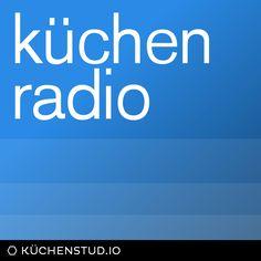 küchen radio – Gespräche, Reportagen, Monologe aus Berlin seit 2005. Mit DocPhil, Onkel Andi, Frau Katja und Cindy.