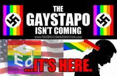 Read: Get with the Big Gay Program…or go to jail. http://www.firebreathingchristian.com/archives/10539