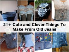 21+ Cute and Clever Things To Make From Old Jeans