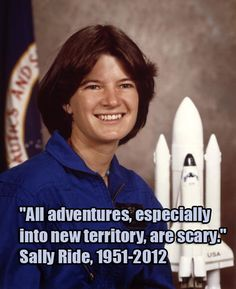 "When Challenger 7 launched, she carried the first American woman into space: Sally Ride, who died today. When C7 landed, I was being born in Houston, TX, the Space City. Sally has been a role model & an inspiration my entire life. My 1st day of HS, I put my C7 mission patch on my backpack b/c I too was going somewhere big, new, & terrifying. ""She inspired generations of young girls to reach for the stars."" - Barack Obama. I hope I never live in a world that doesn't know & celebrate her…"