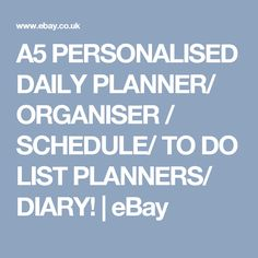 A5 PERSONALISED DAILY PLANNER/ ORGANISER / SCHEDULE/ TO DO LIST PLANNERS/ DIARY! | eBay