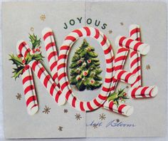 #317 50s Candy Cane Noel, Vintage Christmas Card-Greeting