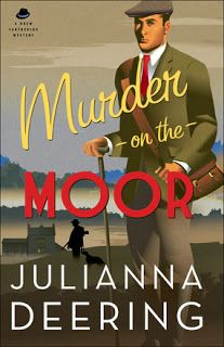 Live. Love. Read. : Review: Murder on the Moor by Julianna Deering