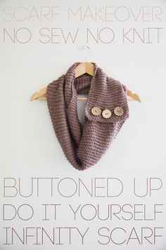 DIY Clothes DIY Refashion: DIY Buttoned up infinity scarf