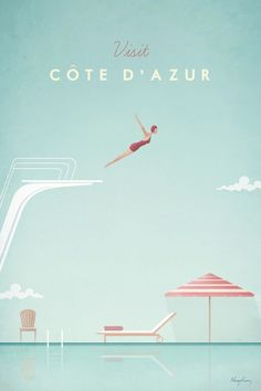 Côte d'Azur vintage travel poster of a woman diving into a perfect pool. Côte d'Azur vintage travel poster by Henry Rivers. Buy a premium art print! Retro Poster, Poster Vintage, Vintage Travel Posters, Vintage London, Image Republic, City Poster, Gold Poster, Illustrator, Movie Posters