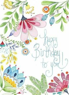 Happy Birthday Wishes Cards, Happy Birthday Flower, Happy Birthday Quotes, Happy Birthday Images, Birthday Pictures, Birthday Fun, Vintage Birthday Cards, Happy B Day, Happy Anniversary