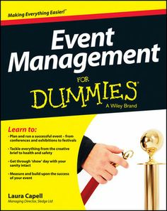 Buy Event Management For Dummies by Laura Capell at Mighty Ape NZ. Whether you want to break into this burgeoning industry, or you simply need to plan an event and don?t know where to start, there?s something for all . The Plan, How To Plan, How To Make, Event Planning Tips, Event Planning Business, Party Planning, Business Ideas, Business Hub, Business Management