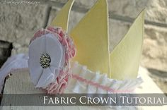 Fabric Crown {tutorial} - Cherished Bliss